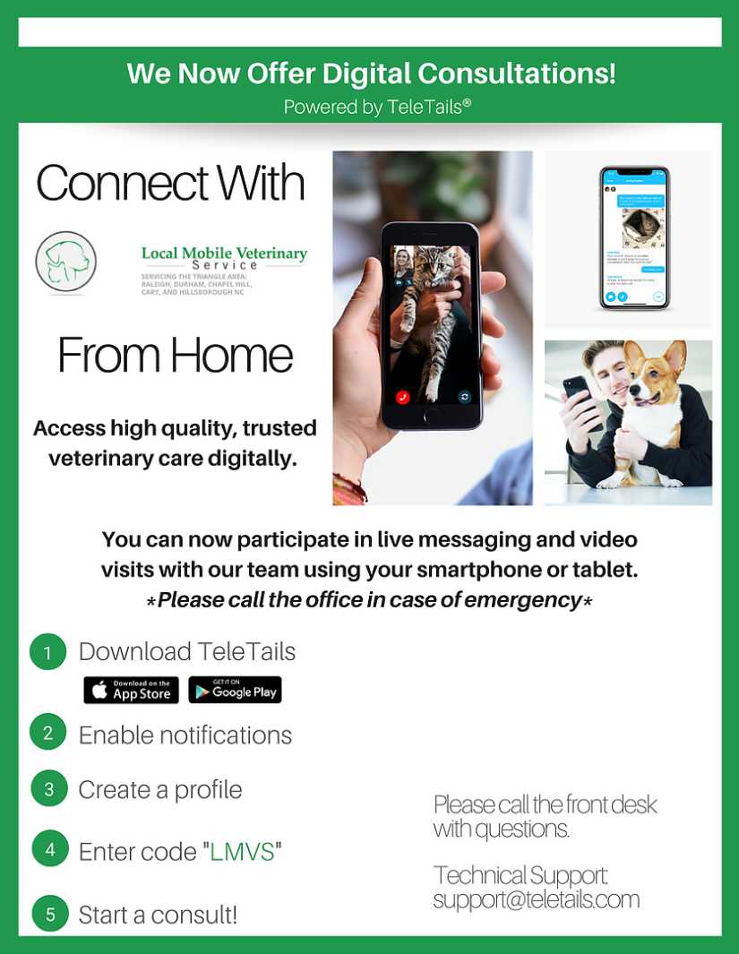 Connect with Local Mobile Veterinary Services from Home! 1. Download the TeleTails app below and enter code: LMVS